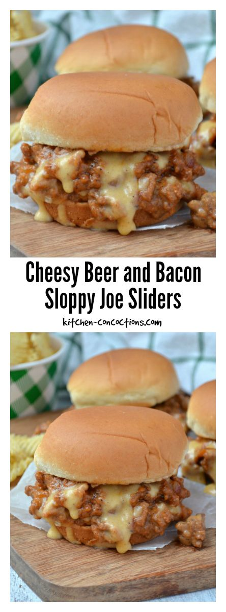 Cheesy Beer and Bacon Sloppy Joe Sliders - Kitchen Concoctions
